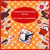 French Reading Comprehension/Crepes for candlemas/Des crêpes pour la Chandeleur
