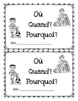 French Reading Comprehension – Où? Quand? Pourquoi?