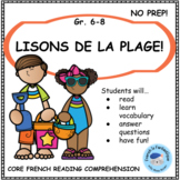 Core French Reading Comprehension Passage and Activities: The Beach/La Plage