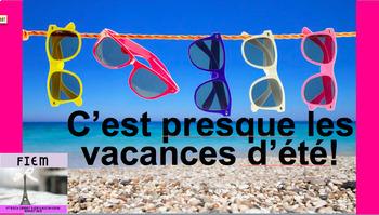 """French: Reading: Eté """" C'est presque les vacances d'été!"""", lecture"""