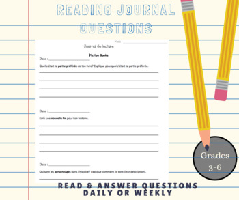 French Reading Journal Questions for daily or weekly reading - grades 3 to 6