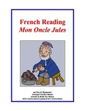 French Reading  Mon Oncle Jules