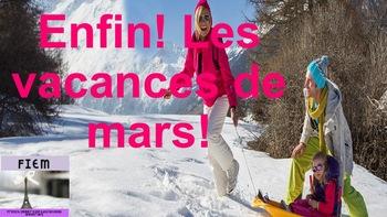"French: Reading: Vacances, ""Enfin les vacances de mars"" lecture, PRIMARY"