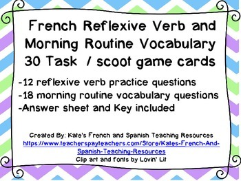 French Reflexive Verb /Morning Routine Vocabulary Task/ Scoot Game Cards