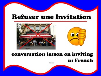 French Refusing Invitations