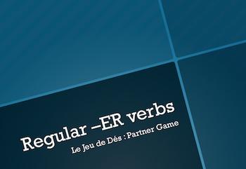French Regular -ER Verbs : Partner Dice Game