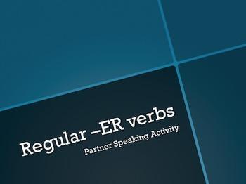 French Regular -ER Verbs : Partner Speaking Activity