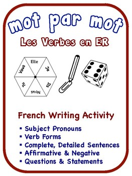 French Regular ER Verbs Writing Activities (6 Versions)