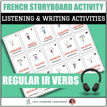 French Regular IR Verbs - Storyboard Listening Comprehension Activity