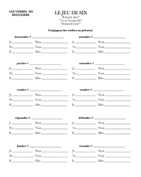 French Regular -RE Verbs : Le Jeu de Six (small group game)