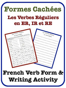 French Regular Verbs (ER, IR, RE) Writing Activity