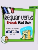 "French ""Regular Verbs"" Mini-Unit"