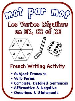 French Regular Verbs Writing Activities (6 Versions)