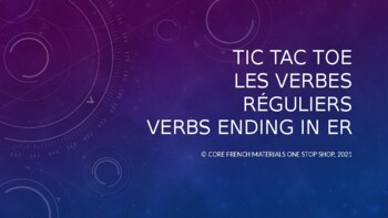 """French Regular """"-er"""" Verbs PowerPoint Tic Tac Toe"""