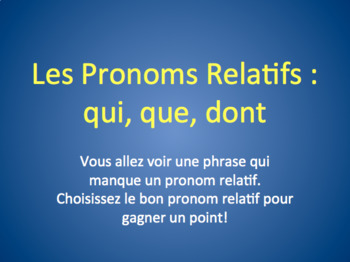 French Relative Pronouns : Game