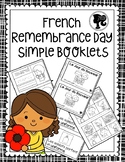 French Remembrance Day Student Booklets - Jour du Souvenir Livrets d'Élèves