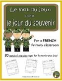 French Remembrance Day (le mot du jour: pour le jour de souvenir)