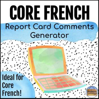 French Report Card Comments Generator *2013 Ontario French