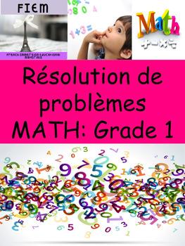 """Math problem solving: """"Résolution de problèmes"""", 40 Gr.1 problems"""