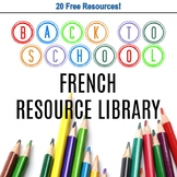 French Resource Library 2019, Back to School Free Resources and Lesson Plans