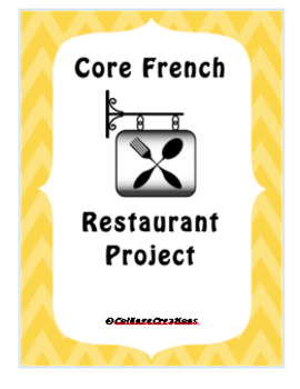 Core French - Restaurant Project