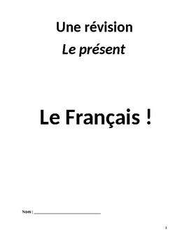 French Revision Workbook -- Le Présent