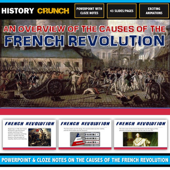 French Revolution Causes - PowerPoint and Cloze Notes (5 Causes!)