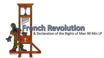 French Revolution & Declaration of Rights of Man 90+ Minute LP