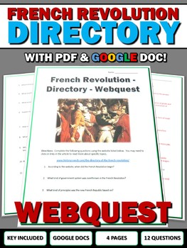 French Revolution Dirtectory - Webquest with Key (Google Doc Included)