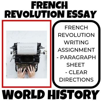French Revolution Writing Assignment
