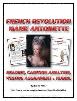 French Revolution - Marie Antoinette (Reading, Cartoon Analysis, Writing Asgnmt)