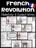 French Revolution Slideshow with Guided Notes