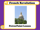 French Revolution PowerPoint Lesson