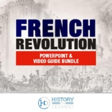 French Revolution PowerPoint and Video Guide Bundle