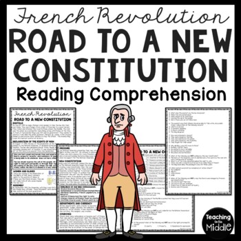 French Revolution Road to a New Constitution Reading Comprehension