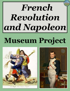 French Revolution and Napoleon Cumulative Review Project