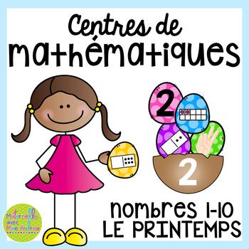 French SPRING Math Centres - les nombres 1 à 10 (Centres d