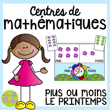 French SPRING Math Centres - plus ou moins? (Centres de maths en français)