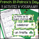 French Saint-Patrick's Day Activities LA SAINT-PATRICK (activités & vocabulaire)