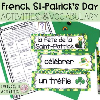 French Saint-Patrick's Day Activities LA SAINT-PATRICK (activités & vocabulaire)