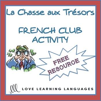 French Class Scavenger Hunt Activity - La Chasse aux Trésors