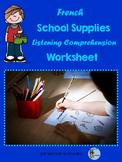 French School Supplies Listening Comprehension Worksheet