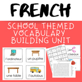 FRENCH School Themed Vocabulary Building Unit including Emergent Little Reader