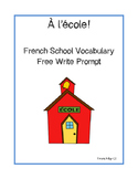 French School Vocabulary: Free Write Prompt