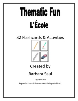 French School Vocabulary- L'École Flashcards and Fun Activities