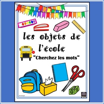 French - School objects - word searches
