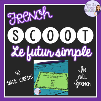 French Scoot game and task cards for the future tense / le