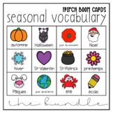 French Seasonal Vocabulary Growing Bundle   Distance Learning