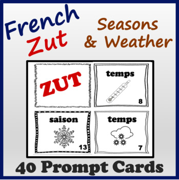 French Seasons and Weather Speaking and Writing Activities (Zut Cards)