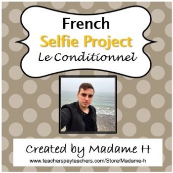 French Selfie Project Le Conditionnel